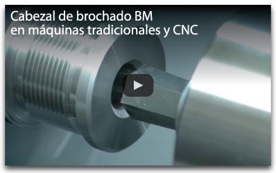 cabezal de brochado BM en maquinas tradicionales y CNC