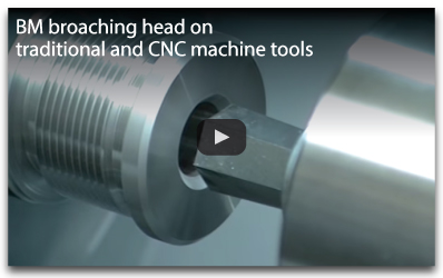 BM broaching head on traditional and CNC machine tools<br />