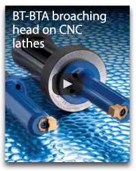 BT-BTA broaching head on CNC lathes