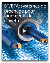 BT/BTA: systèmes de brochage pour logements des clavettes