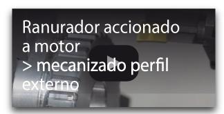 Ranurador accionado a motor mecanizado perfil externo